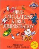 Real World Nursing Survival Guide: Drug Calculation and Drug Administration, 1e (Saunders Nu...