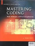Mastering Coding Tools, Techniques, and Practical Applications