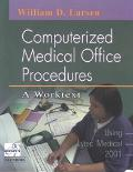 Computerized Medical Office Procedures Using Lytec Medical 2001  A Worktext