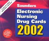 Saunders Electronic Nursing Drug Cards 2002 (with PC compatible mini-CD-ROM)