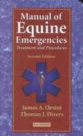 Manual of Equine Emergencies Treatment and Procedures