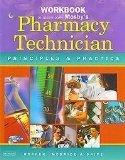 Workbook to Accompany Mosby's Pharmacy Technician: Principles and Practice, 1e