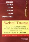 Skeletal Trauma Basic Science, Management, and Reconstruction/Green Skeletal Trauma in Children