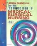 Study Guide to Accompany Introduction to Medical-Surgical Nursing