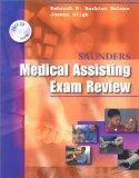 Saunders Medical Assisting Examination Review, 1e (Saunders Medical Assisting Exam Review)