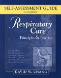 Respiratory Care Principles & Practice Self-Assessment Guide