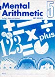 Mental Arithmetic: Tchrs' Bk. 5