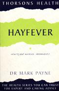 Hayfever: How to Beat Hayfever - Permanently