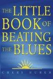The Little Book of Beating the Blues