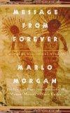 Message from Forever: A Novel of Aboriginal Wisdom