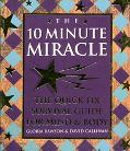 The 10 Minute Miracle