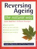 Reversing Ageing: The Natural Way