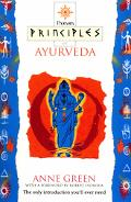 Principles of AyurVeda - Anne Green - Paperback