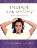 Indian Head Massage - Narendra Mehta - Hardcover