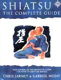 Shiatsu The Complete Guide