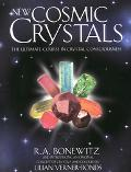 New Cosmic Crystals: The Definitive Guide
