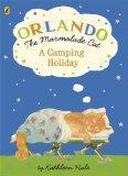 Orlando the Marmalade Cat: A Camping Holiday