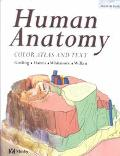 Human Anatomy Color Atlas and Text