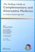 Desktop Guide to Complementary & Alternative Medicine An Evidence-Based Approach