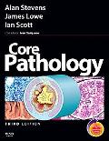 Core Pathology: with STUDENT CONSULT Online Access