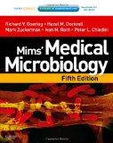 Mims' Medical Microbiology: With STUDENT CONSULT Online Access, 5e (Medical Microbiology Ser...