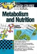 Crash Course: Metabolism and Nutrition : Metabolism and Nutrition