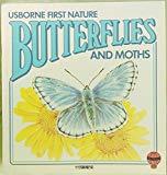 Butterflies And Moths Usborne First Nature