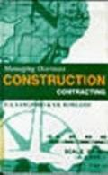 Managing Overseas Construction Contracting
