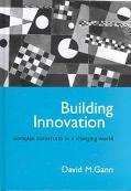 Building Innovation Complex Construct in a Changing World