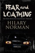 Fear and Loathing: a Detective Sam Becket Mystery Set in Miami