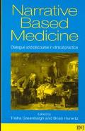 Narrative Based Medicine Dialogue and Discourse in Clinical Practice