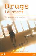 Drugs in Sport The Pressure to Perform