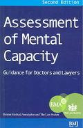 Assessment of Mental Capacity Guidance for Doctors and Lawyers