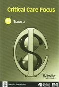 Critical Care Focus II Trauma