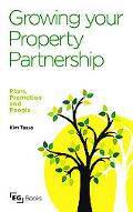 Growing your Property Partnership: Plans, Promotion and People