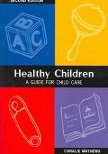 Healthy Children A Guide For Child Care