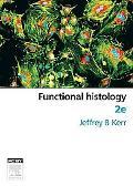 Functional Histology 2E
