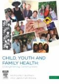 Child, Youth and Family Health : Strengthening Communities