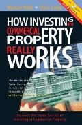 How Investing in Commercial Property Really Works 2Nd Edition