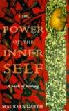 The Power of the Inner Self: A Book of Healing
