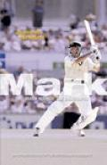 Mark Waugh : The Biography