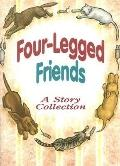 Four-Legged Friends: A Story Collection