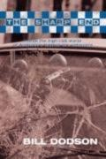 Sharp End : Inside the High-Risk World of Australia's Tactical Law Enforcers