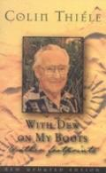 With Dew on My Boots and Other Footprints - Colin Thiele