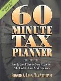 60 Minute Tax Planner (Sixty Minute Tax Planner)