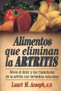 Alimentos Que Eliminan La Artritis / How to Eat Away Arthritis