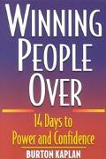 Winning People over 14 Days to Power and Confidence