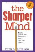 Sharper Mind Mental Games for a Keen Mind and a Foolproof Memory