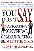 You Don't Say Navigating Nonverbal Communication Between the Sexes