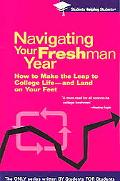 Navigating Your Freshman Year Students Helping Students